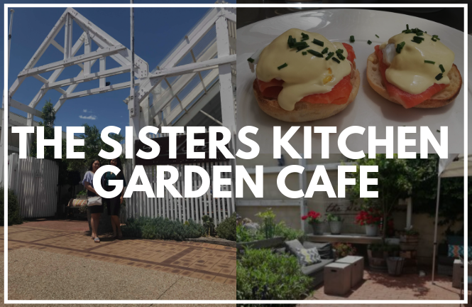 The Sisters Kitchen Garden Cafe