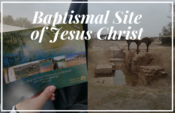 Baptismal Site of Jesus Christ